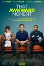 that_awkward_moment-ozel-sinema-aura-vip